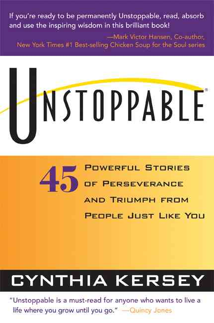 Unstoppable By Kersey, Cynthia